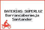 BATERIAS SUPERLUZ Barrancabermeja Santander