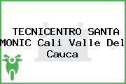 TECNICENTRO SANTA MONIC Cali Valle Del Cauca