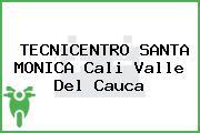 TECNICENTRO SANTA MONICA Cali Valle Del Cauca