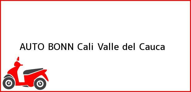 Teléfono, Dirección y otros datos de contacto para AUTO BONN, Cali, Valle del Cauca, Colombia