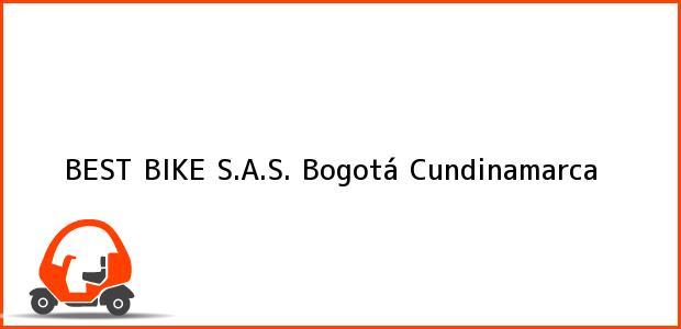 Teléfono, Dirección y otros datos de contacto para BEST BIKE S.A.S., Bogotá, Cundinamarca, Colombia