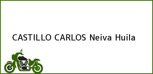 Teléfono, Dirección y otros datos de contacto para CASTILLO CARLOS, Neiva, Huila, Colombia
