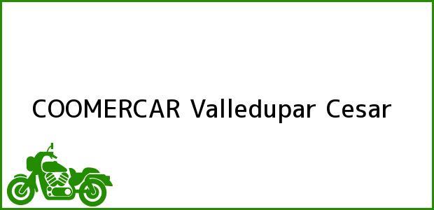 Teléfono, Dirección y otros datos de contacto para COOMERCAR, Valledupar, Cesar, Colombia