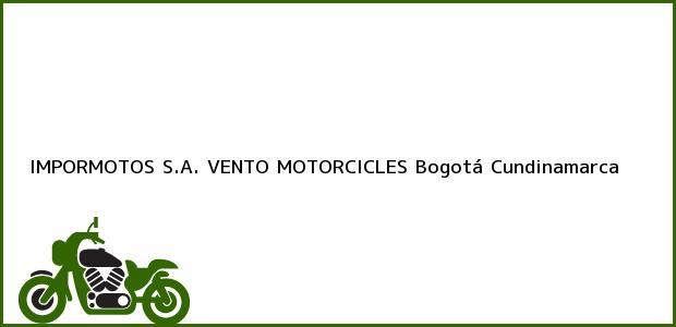 Teléfono, Dirección y otros datos de contacto para IMPORMOTOS S.A. VENTO MOTORCICLES, Bogotá, Cundinamarca, Colombia