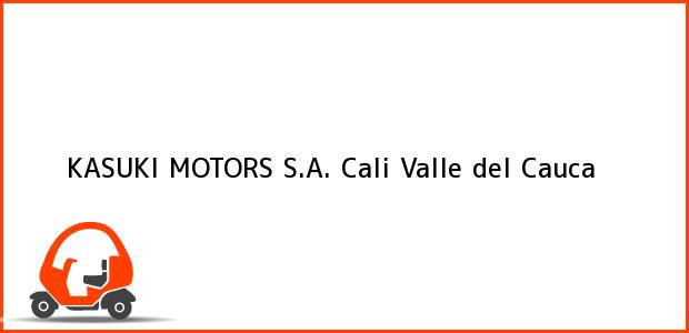 Teléfono, Dirección y otros datos de contacto para KASUKI MOTORS S.A., Cali, Valle del Cauca, Colombia