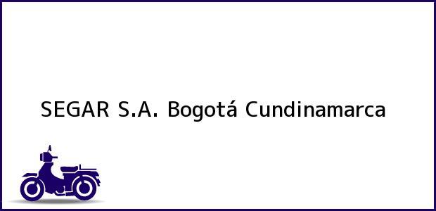 Teléfono, Dirección y otros datos de contacto para SEGAR S.A., Bogotá, Cundinamarca, Colombia