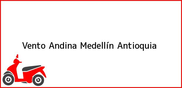 Teléfono, Dirección y otros datos de contacto para Vento Andina, Medellín, Antioquia, Colombia