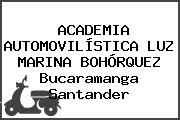 ACADEMIA AUTOMOVILÍSTICA LUZ MARINA BOHÓRQUEZ Bucaramanga Santander
