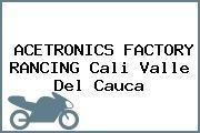 ACETRONICS FACTORY RANCING Cali Valle Del Cauca