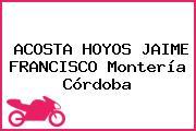 ACOSTA HOYOS JAIME FRANCISCO Montería Córdoba