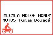 ALCALA MOTOR HONDA MOTOS Tunja Boyacá