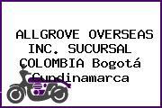 ALLGROVE OVERSEAS INC. SUCURSAL COLOMBIA Bogotá Cundinamarca