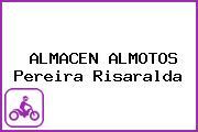 ALMACEN ALMOTOS Pereira Risaralda