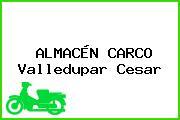 ALMACÉN CARCO Valledupar Cesar