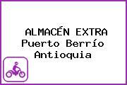 ALMACÉN EXTRA Puerto Berrío Antioquia