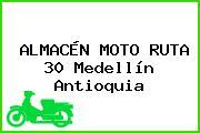 ALMACÉN MOTO RUTA 30 Medellín Antioquia
