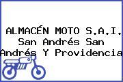 ALMACÉN MOTO S.A.I. San Andrés San Andrés Y Providencia