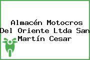 Almacén Motocros Del Oriente Ltda San Martín Cesar