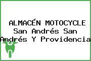 ALMACÉN MOTOCYCLE San Andrés San Andrés Y Providencia