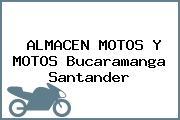 ALMACEN MOTOS Y MOTOS Bucaramanga Santander