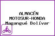 ALMACÉN MOTOSUR-HONDA Magangué Bolívar