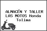 ALMACÉN Y TALLER LAS MOTOS Honda Tolima