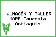 ALMACÉN Y TALLER MORE Caucasia Antioquia