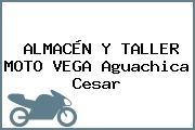 ALMACÉN Y TALLER MOTO VEGA Aguachica Cesar