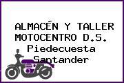 ALMACÉN Y TALLER MOTOCENTRO D.S. Piedecuesta Santander