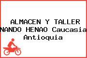 ALMACEN Y TALLER NANDO HENAO Caucasia Antioquia
