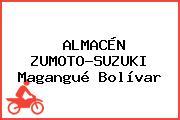 ALMACÉN ZUMOTO-SUZUKI Magangué Bolívar