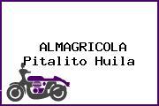 ALMAGRICOLA Pitalito Huila