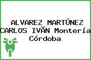 ALVAREZ MARTÚNEZ CARLOS IVÃN Montería Córdoba
