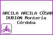 ARCILA ARCILA CÕSAR DUBIAN Montería Córdoba