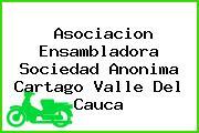 Asociacion Ensambladora Sociedad Anonima Cartago Valle Del Cauca
