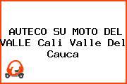 AUTECO SU MOTO DEL VALLE Cali Valle Del Cauca