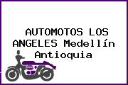 AUTOMOTOS LOS ANGELES Medellín Antioquia