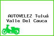 AUTOVELEZ Tuluá Valle Del Cauca