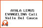 AYALA LEMUS EVANGELINA Cali Valle Del Cauca