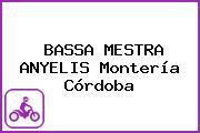 BASSA MESTRA ANYELIS Montería Córdoba