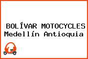 BOLÍVAR MOTOCYCLES Medellín Antioquia