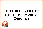 CDA DEL CAQUETÁ LTDA. Florencia Caquetá