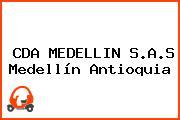 CDA MEDELLIN S.A.S Medellín Antioquia