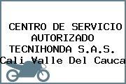 CENTRO DE SERVICIO AUTORIZADO TECNIHONDA S.A.S. Cali Valle Del Cauca