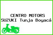 CENTRO MOTORS SUZUKI Tunja Boyacá