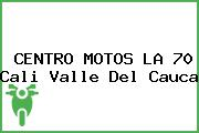 CENTRO MOTOS LA 70 Cali Valle Del Cauca