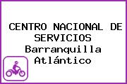CENTRO NACIONAL DE SERVICIOS Barranquilla Atlántico