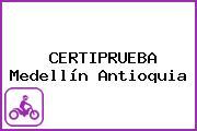 CERTIPRUEBA Medellín Antioquia