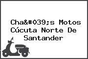 Cha's Motos Cúcuta Norte De Santander