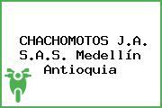 CHACHOMOTOS J.A. S.A.S. Medellín Antioquia
